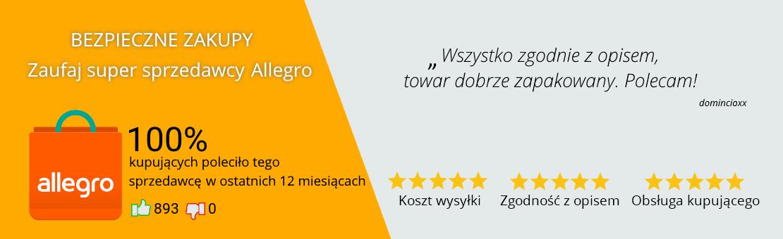 """Bezpieczne zakupy, zaufaj super sprzedawcy Allegro - 100% kupujących poleciło tego sprzedawcę w ostatnich 12 miesiącach. """"Wszystko zgodnie z opisem, towar dobrze zapakowany. Polecam!"""""""