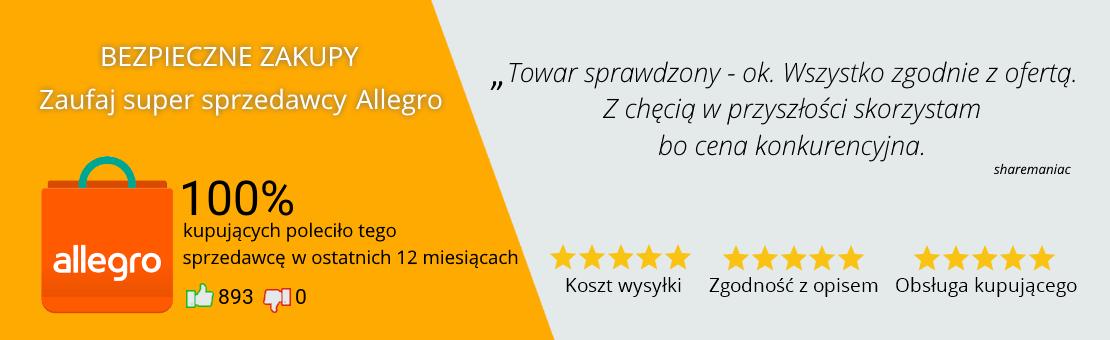 """Bezpieczne zakupy, zaufaj super sprzedawcy Allegro - 100% kupujących poleciło tego sprzedawcę w ostatnich 12 miesiącach. """"Towar sprawdzony, wszystko zgodnie z ofertą. Z chęcią w przyszłości skorzystam bo cena konkurencyjna"""""""